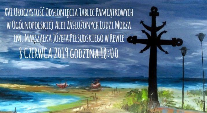 XVI Uroczystość Odsłonięcia Tablic Pamiątkowych w Ogólnopolskiej Alei Zasłużonych Ludzi Morza